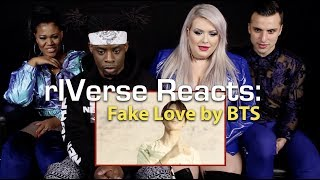 rIVerse Reacts: Fake Love by BTS - M/V Reaction