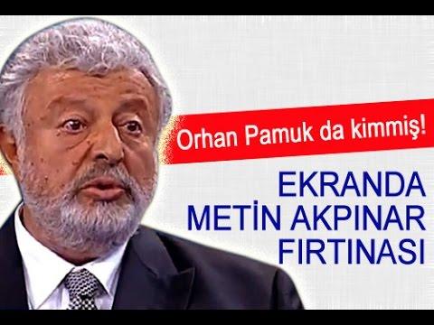 Metin Akpınar Orhan Pamuk'da KİMMİŞ