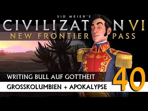 let's-play-civilization-6:-großkolumbien-auf-gottheit-(40)-|-new-frontier-pass-[deutsch]