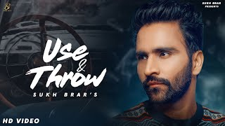 Use Throw Sukh Brar Free MP3 Song Download 320 Kbps