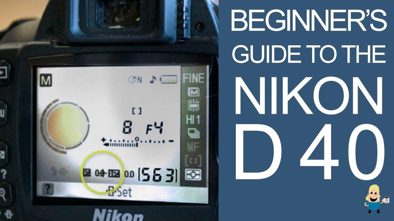 beginner s guide to the nikon d40 dslr youtube rh youtube com Nikon D40 ManualDownload Nikon D40 Camera