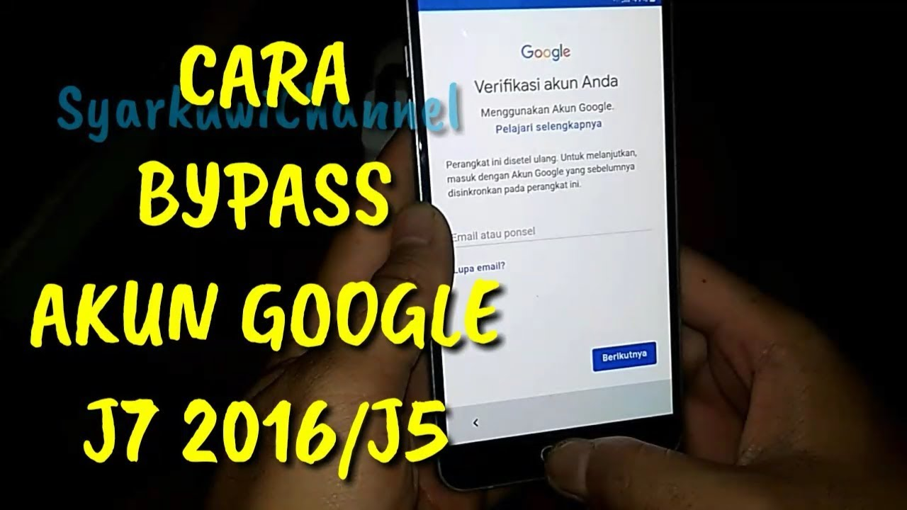 Cara Bypass Akun Google J710fn F J7 2016 J5 Youtube