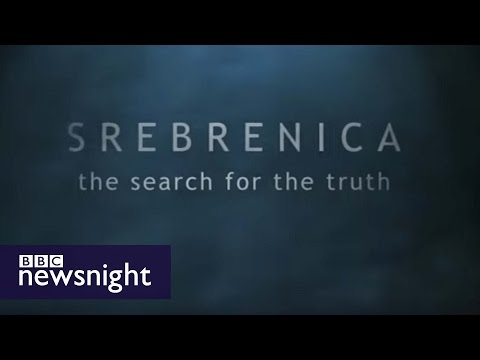 Srebrenica: How the West failed this safe haven - Newsnight archives (2009)