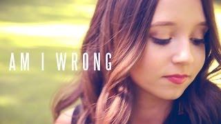 am i wrong nico vinz   ali brustofski cover music video