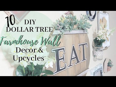10 DIY DOLLAR TREE FARMHOUSE WALL DECOR & UPCYLCES