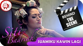 Siti Badriah - Behind The Scenes Video Klip Suamiku Kawin Lagi - Tv Musik Indone