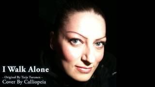 Calliopeia - I Walk Alone (Tarja Turunen Cover)