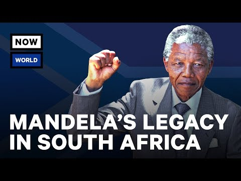 Nelson Mandela's Legacy In South Africa Today | NowThis World