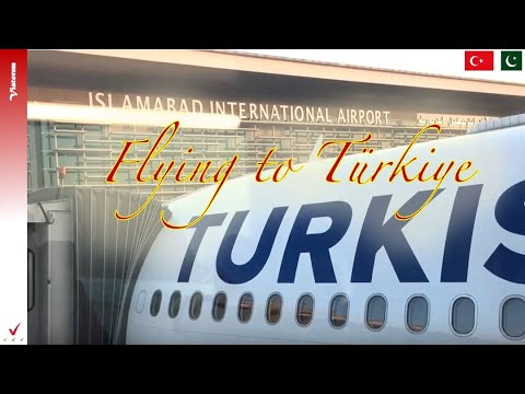 Islamabad To Istanbul - Trip Report Turkish Airlines