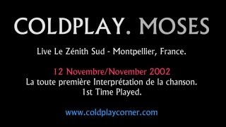Coldplay - Moses (Live Le Zénith Sud, Montpellier, France 12-11-2002)