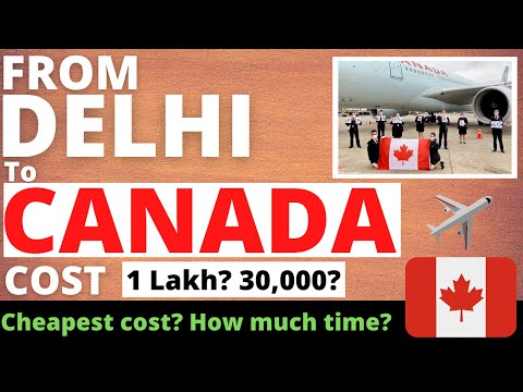 India To Canada Journey | Flights, Cost Explained In Detail | Canada Immigration (2021)
