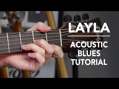 Layla Acoustic Unplugged Guitar Lesson - Eric Clapton - How to Play on Guitar