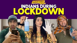 Indians During Lockdown Ft. Keshav Sadhna & Gima Ashi | Hasley India