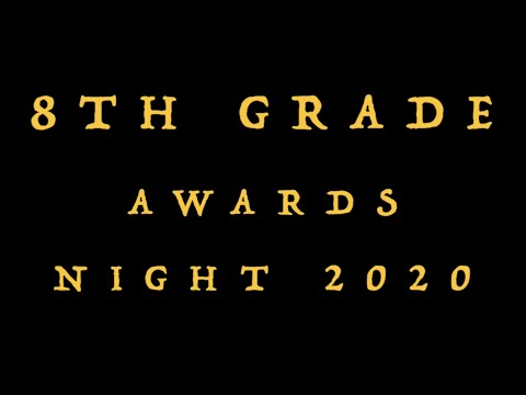 Serrano Intermediate - 8th Grade Awards Night 2020