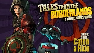 "Tales From the Borderlands Episode 3 ""Catch A Ride"" FULL Episode PC 1080p HD"