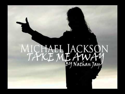 Michael jackson   Take Me Away 2015 NEW SONG