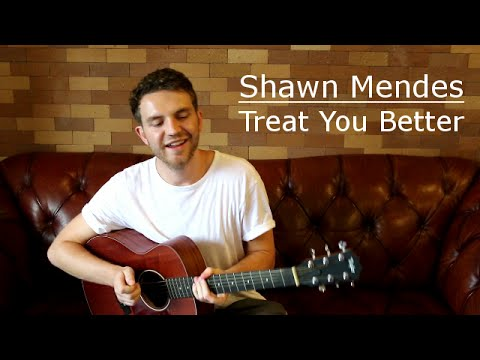 Shawn Mendes  Treat You Better Guitar LessTutorial