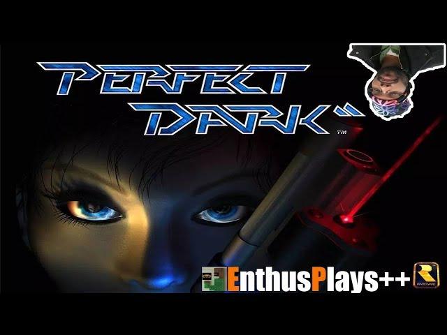 GameEnthus Crew Plays: Perfect Dark (N64) - EnthusPlays++  #PerfectDark #Retrotink