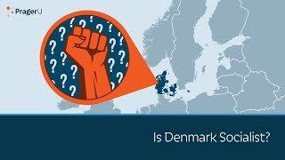 Is Denmark Socialist?