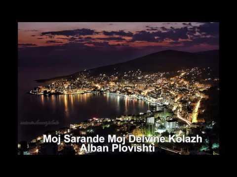 Moj Sarande Moj Delvine Kolazh - Alban Plovishti