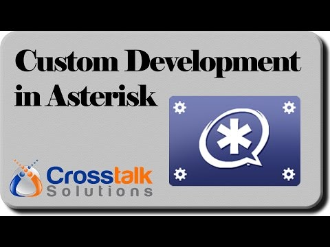 Custom Development in Asterisk