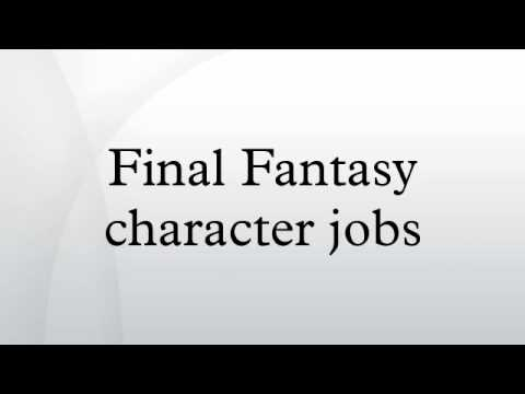 Final Fantasy character jobs