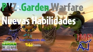 PvZ Garden Warfare All Characters New Abilities   Peashooter, Chomper, Sunflower, Cactus Gameplay