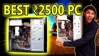 *How to build India's Cheapest PC Under 2500 rupees* || MY PC BUILD CHALLENGE / VLOG Bhopal ||