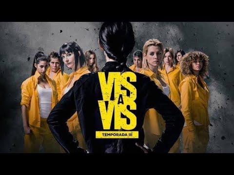 Vis A Vis 3 Temporada Trailer Netflix Youtube