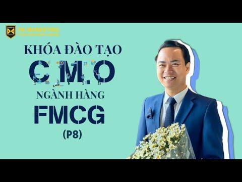 [Khóa đào tạo CMO]: Marketing dành cho nhà quản trị, quản lý và các giám đốc (P8)