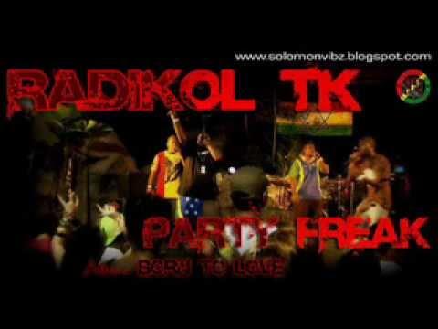 Radikol TK -  Party Freak