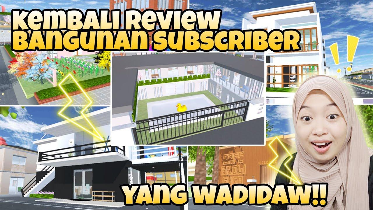 REVIEW BANGUNAN SUBSCRIBER SECARA BLAK-BLAKAN PART 17 | Sakura School Simulator