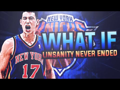 WHAT IF LINSANITY NEVER ENDED IN NY? KNICKS REBUILD! NBA 2K17