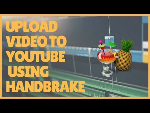 Best Way to Upload Video from FCPX to YouTube using HandBrake - Final Cut Pro 10.3 Tutorial