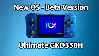 New Operating System - IUx ix in 2021 - GameKiddy GKD350H Reborn with Ultimate Modifying