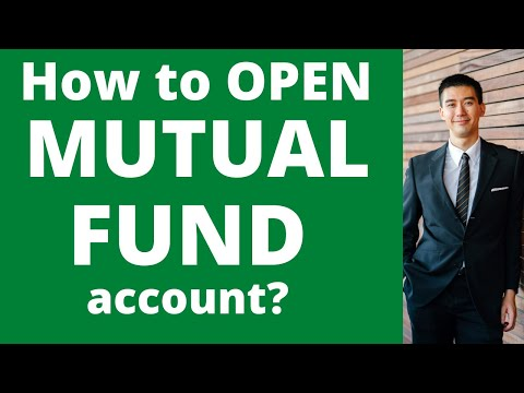 How to Open a Mutual Fund Account?