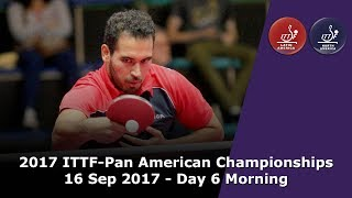 2017 ITTF-PanAm Championships - Day 6 Morning