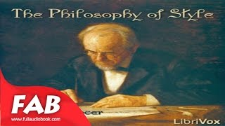 The Philosophy of Style Full Audiobook by Herbert SPENCER by Writing & Linguistics Audiobook