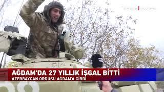 Azerbaycan Ordusunun Ağdam'a Girdiği O Muhteşem Anlar!
