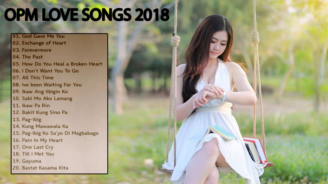 Best Love Songs 2018: Pinoy Tagalog Songs 2018