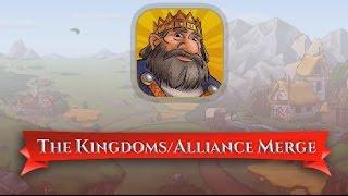 The Kingdoms/Alliance Merge