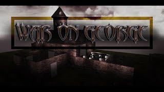 War on George Unreal Engine 4