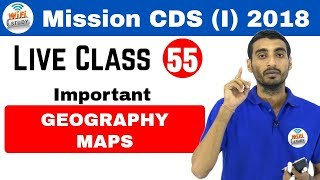 Live Session by Vivek Sir | CDS (I) & AFCAT(1) 2018 Important Geography Maps Day#55