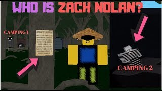 WHO IS ZACH NOLAN FROM CAMPING 2?! - SECRET NOTE REVEALS ZACH NOLAN IN CAMPING 1 I ROBLOX