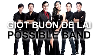 Giọt Buồn Để Lại - POSSIBLE BAND (Bossanova Version) LIVE SESSION