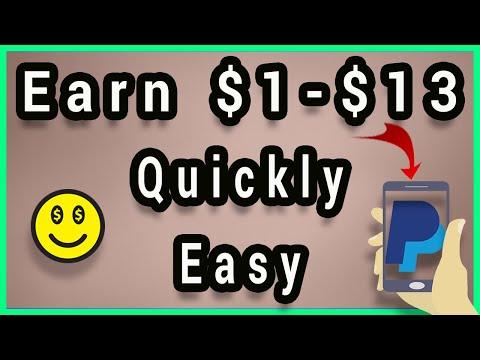 Earn $1-$13 In 5 Mins - Earn Quick Paypal Money