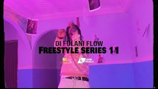 Di Fulani Flow - Episode 11 (OMG)