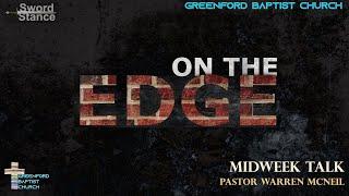 68) Sword Stance - On the Edge - Pastor Warren McNeil