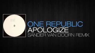 Timbaland feat. One Republic - Apologize (Sander van Doorn Bootleg)