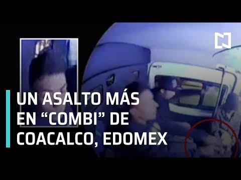 Asalto a transporte público en Coacalco; asalto en combi - Las Noticias